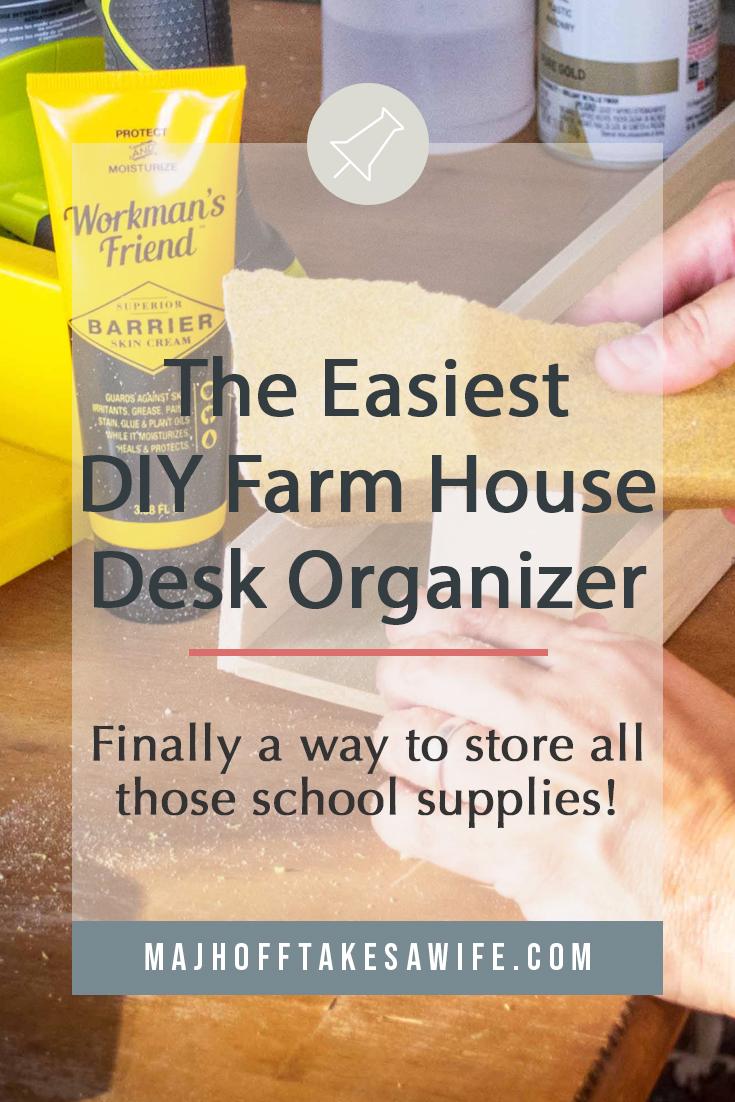 building a diy farm house desk organizer