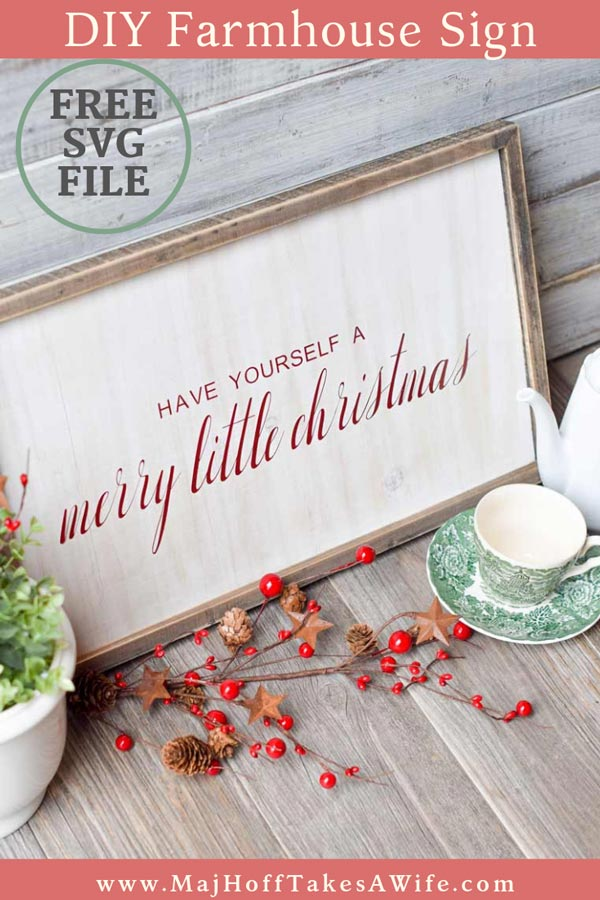 "Love the look of a rustic wood farmhouse Christmas sign? This FREE Christmas SVG makes it easy to DIY your own for that handmade look! Learn tricks to sticking vinyl on wood. Adjustable file means you can make your wooden sign large, small, short or tall or even just use for a printable. Use your Cricut or other cutting machine to cut ""have yourself a merry little christmas"" and paint or apply the vinyl to any wooden surface for that cute country holiday look! #Christmascrafts #FREESVG #MHTAW"