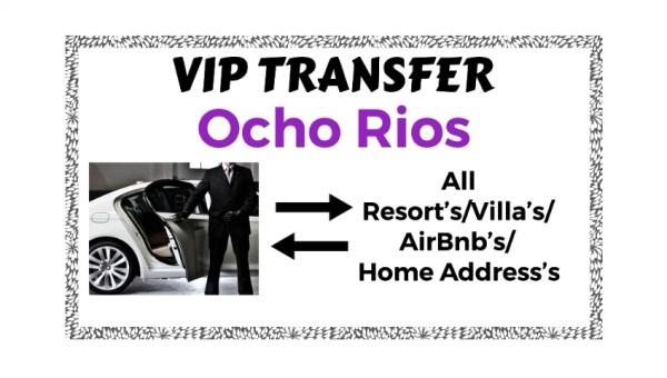 VIP Transfer Ocho Rios