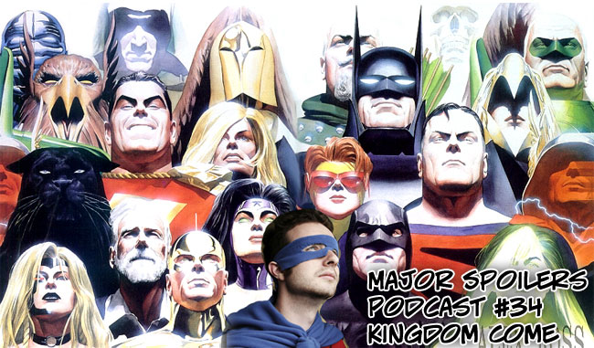 Major Spoilers Podcast Kingdom Come Alex Ross Mark Waid