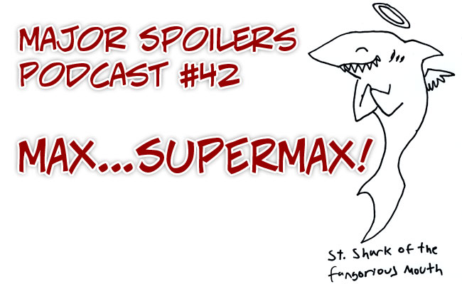 Major Spoilers #42