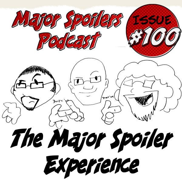 Major Spoilers Podcast Listener Call-in