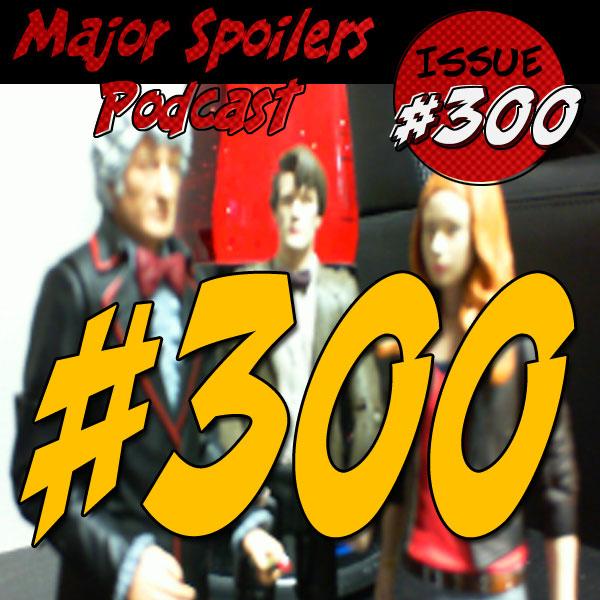 Episode 300 LIVE