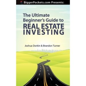 Ultimate Beginner's Guide to Real Estate Investing - BiggerPockets