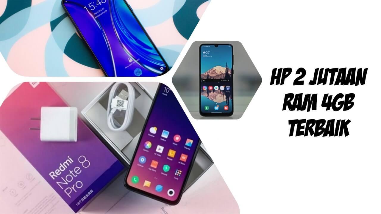 7 Rekomendasi HP 2 Jutaan dengan RAM 4GB Terbaik 2020