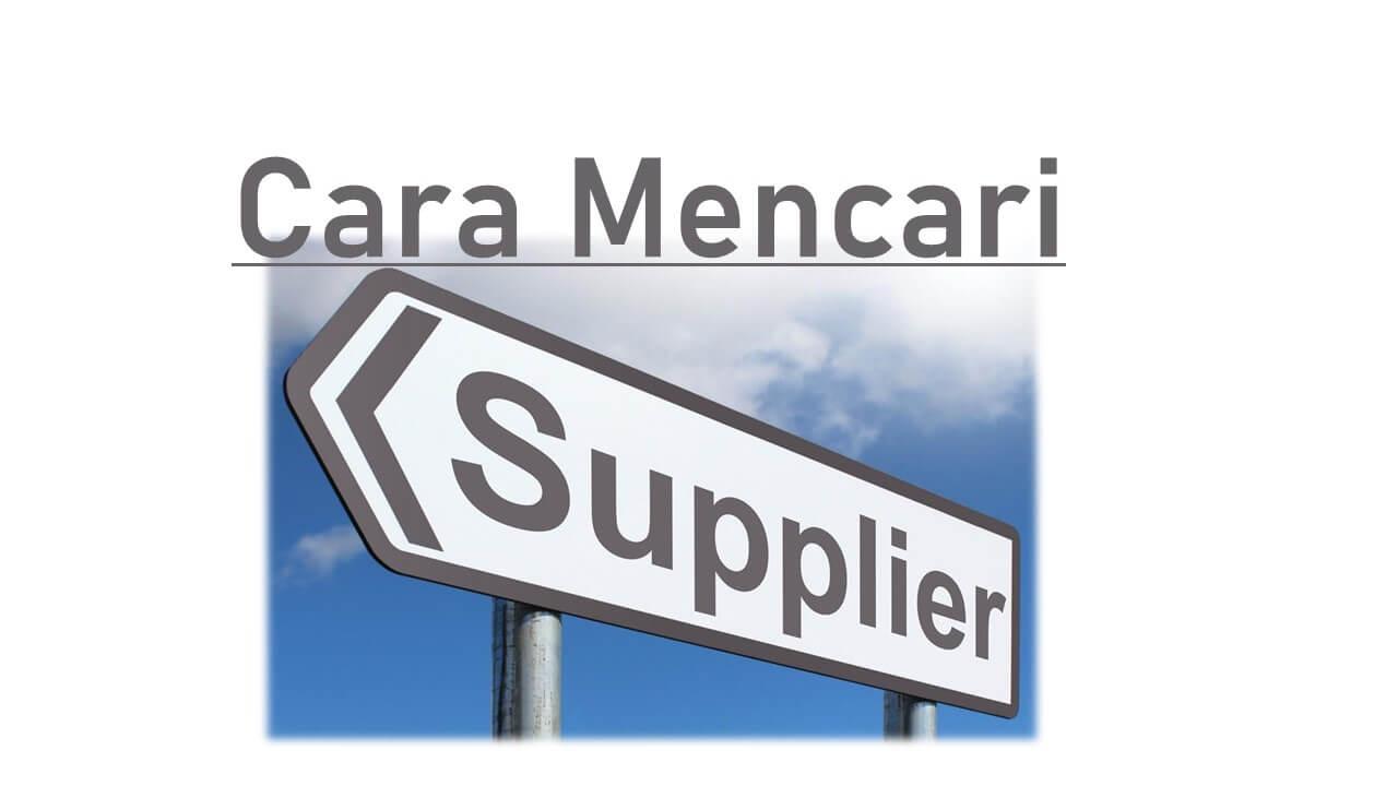 Cara Mencari Supplier