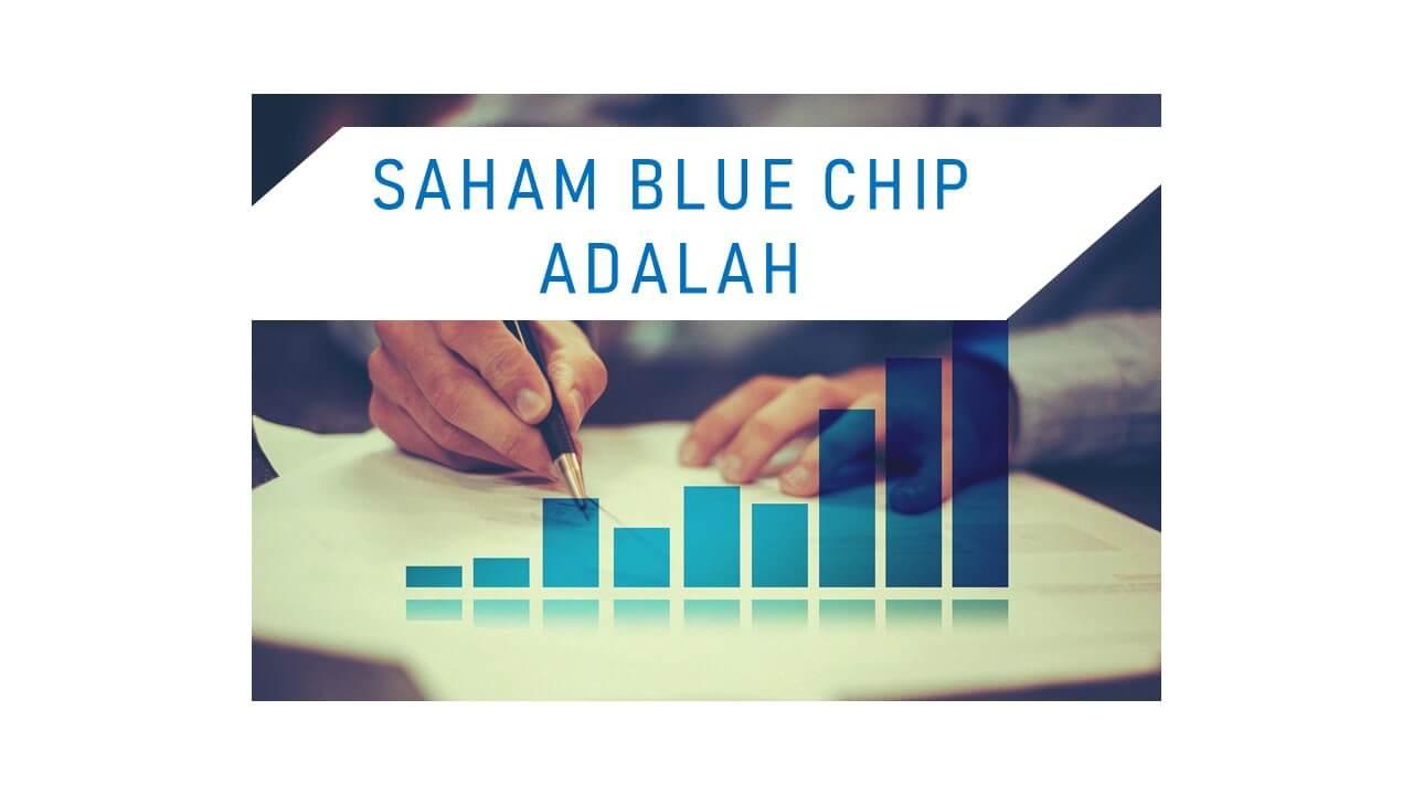 saham blue chip adalah