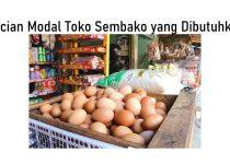 Rincian Modal Toko Sembako yang Dibutuhkan