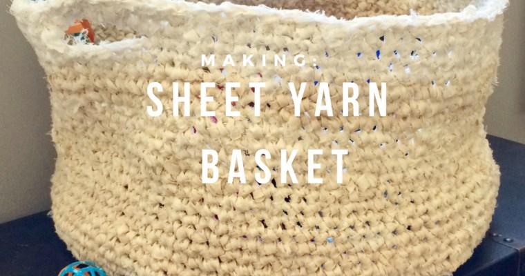 Making: Sheet Yarn Basket