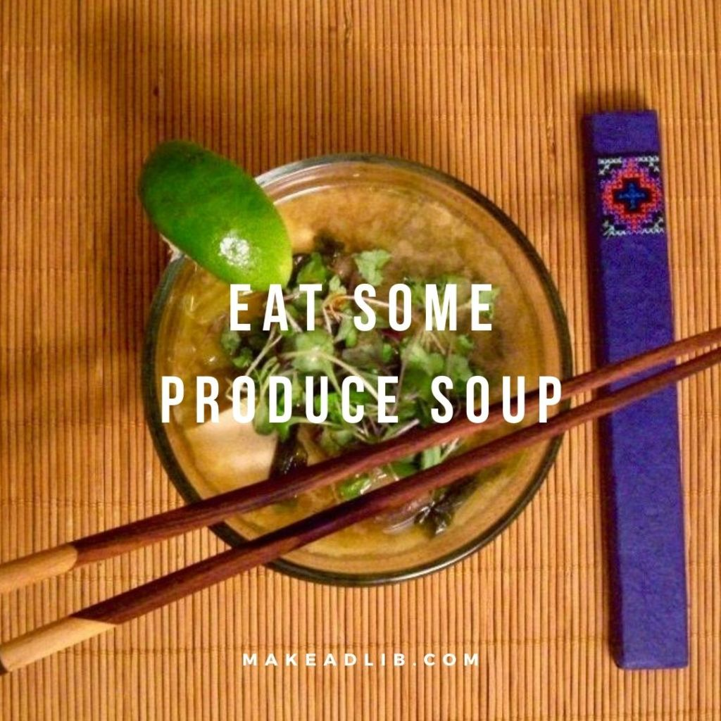 Eat Some Produce Soup