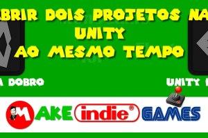 Abrir dois projetos na unity ao mesmo tempo