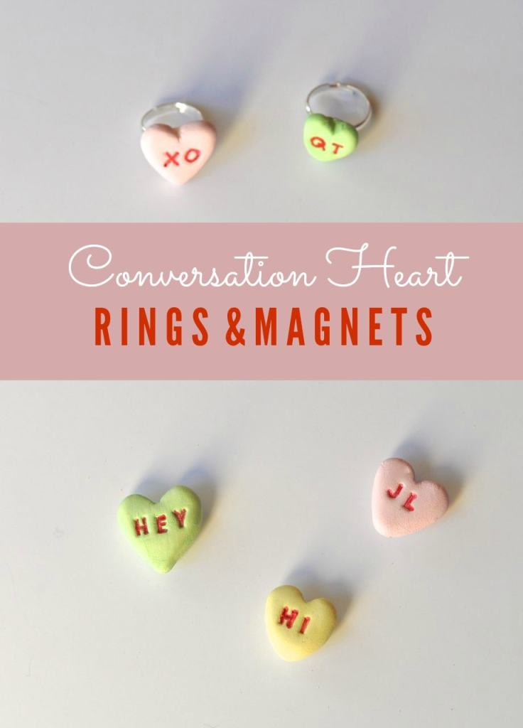 Conversation Heart Rings and Magnets for Valentine's Day