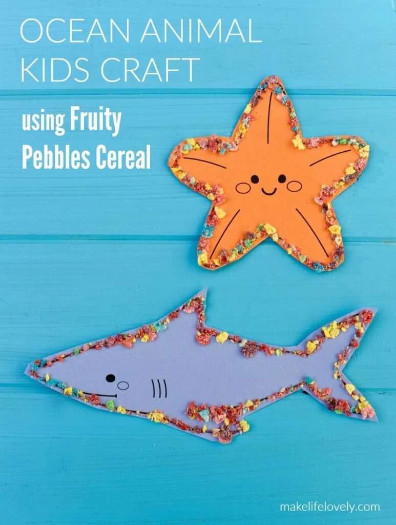 Ocean animal craft with Fruity Pebbles Cereal