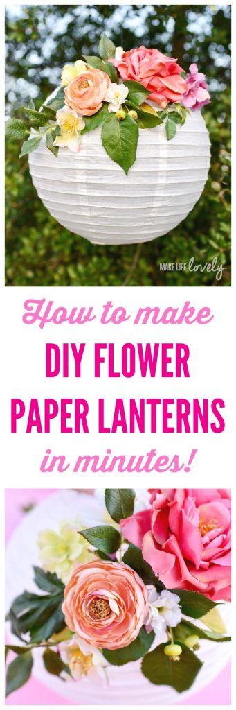 How to make DIY flower paper lanterns in minutes! These pretty paper lanterns are the perfect decorations for baby showers, bridal showers, birthdays, weddings, nursery decor, and more. They last forever too since they're made with silk flowers!