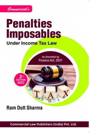 Penalties Imposable Under Income Tax Law By Ram Dutt Sharma