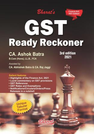 Bharat Goods and Service Tax Ready Reckoner By Ashok Batra