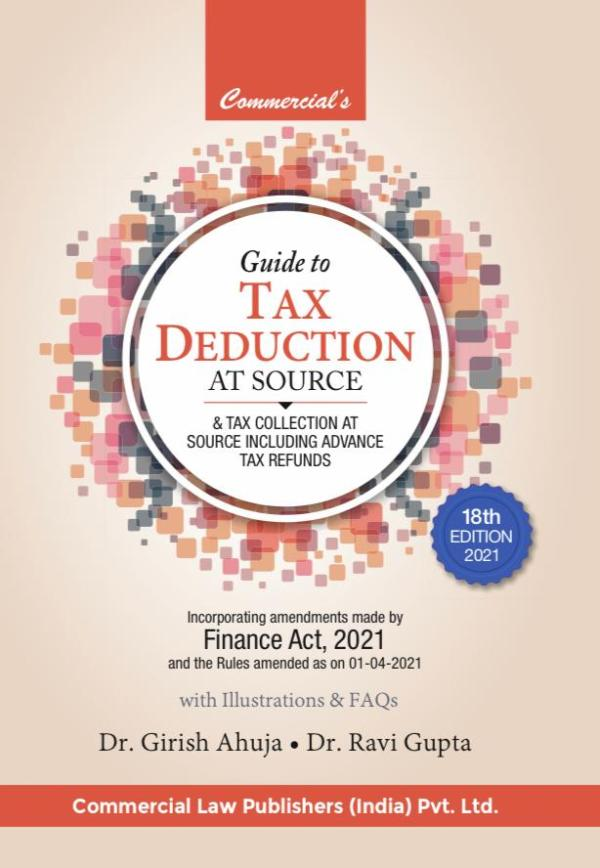 Commercial Guide to Tax Deductionat Source Girish Ahuja