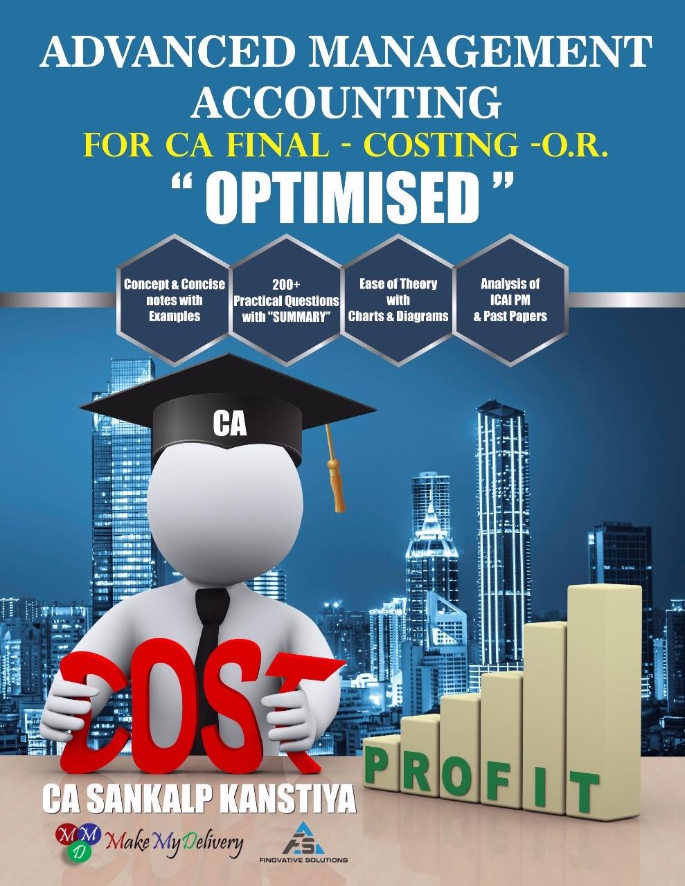 MakeMyDelivery CA Final OPTIMISED Advanced Management Accounting (Cost Management & Operation Research ) By CA Sankalp Kanstiya Applicable for May / November 2020 Exam