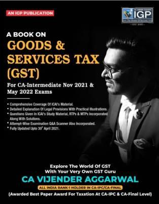 IGP Publication Goods & Service Tax Book Vijender Aggarwal Nov 2021
