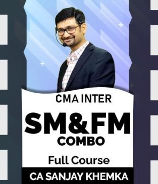 Video Lecture CMA Inter SM and FM Full Course By Sanjay Khemka