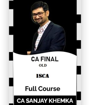 Video Lecture CA Final ISCA Old Syllabus By Sanjay Khemka