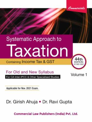 Commercial Systematic Approach to Taxation Girish Ahuja Dr Ravi Gupta
