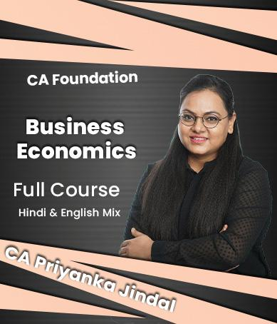 Video Lectures CA Foundation Business Economics By CA Priyanka Jindal