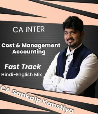 Video Lecture CA Inter Cost Management Accounting By Sankalp Kanstiya