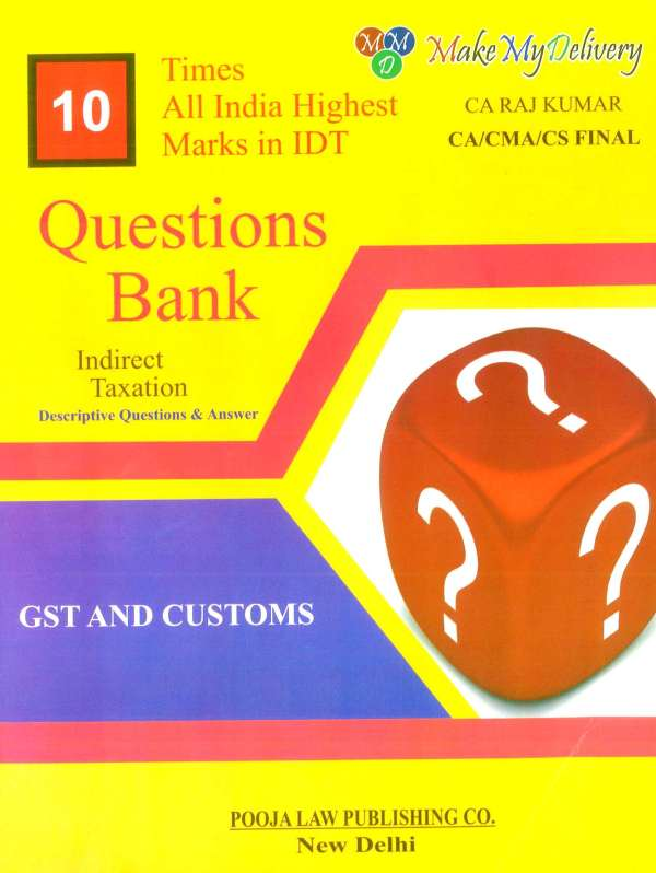 GST and Customs Question Bank Indirect Taxation RajKumar