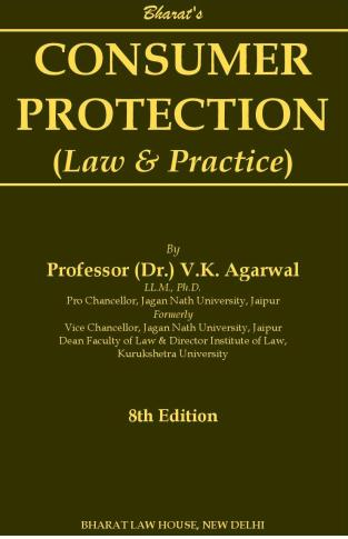 Bharat Consumer Protection (Law & Practice) By V K Agarwal