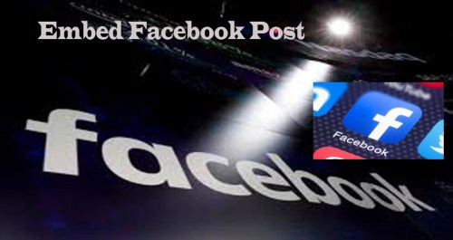 Embed Facebook Post into your Blog Post