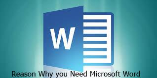 Microsoft Word- Reason Why you Need Microsoft Word