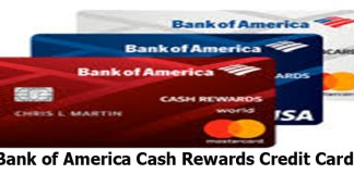 Bank of America Cash Rewards Credit Card - How to Apply