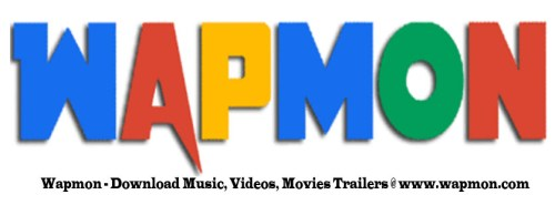 Wapmon - Download Music, Videos, Movies Trailers @ www.wapmon.com