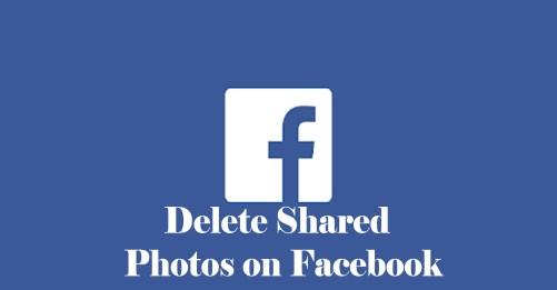Delete Shared Photos on Facebook