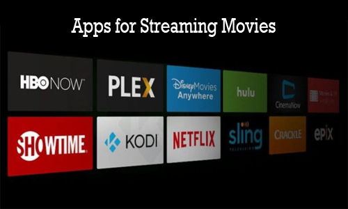 Apps for Streaming Movies