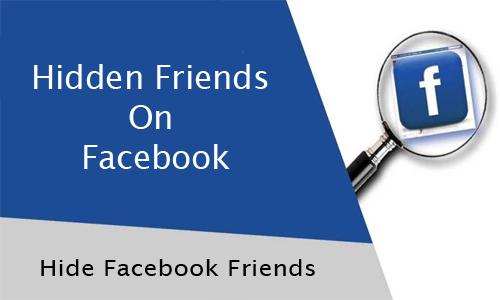 Hidden Friends On Facebook