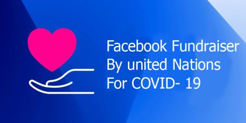 Facebook Fundraiser By united Nations For COVID- 19