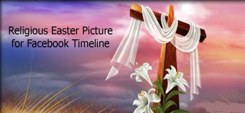 Religious Easter Picture for Facebook Timeline