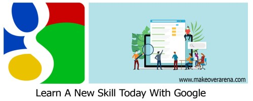 Learn A New Skill Today With Google