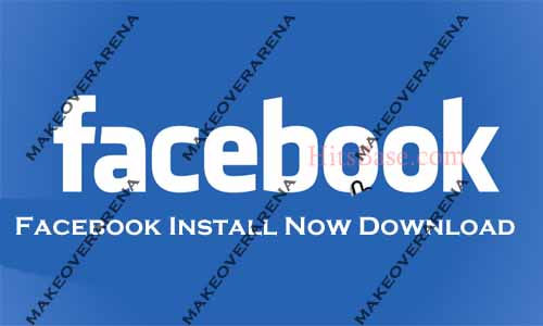 Facebook Install Now Download
