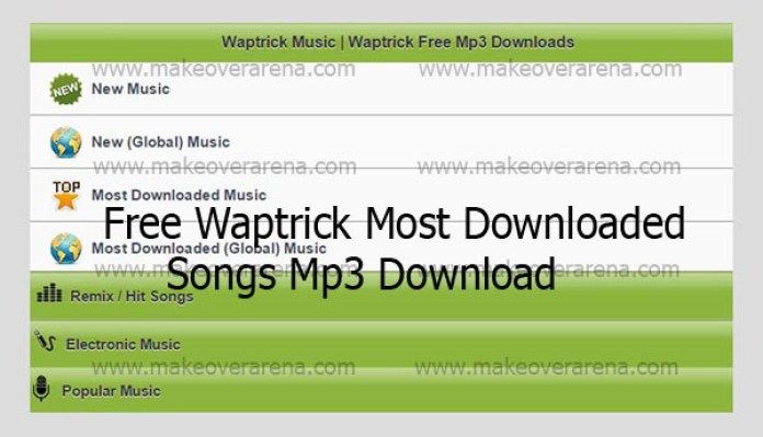 Free Waptrick Most Downloaded Songs Mp3 Download