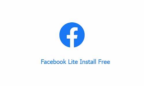 Facebook Lite Install Free