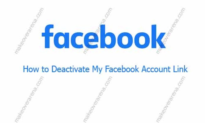 How to Deactivate My Facebook Account Link