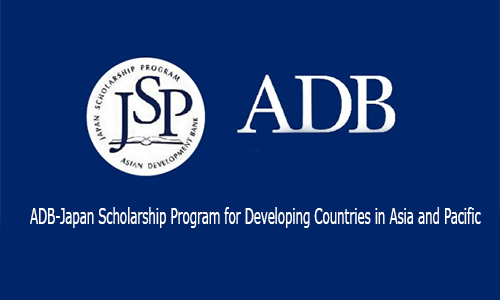 ADB-Japan Scholarship Program for Developing Countries in Asia and Pacific