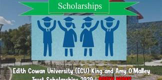 Edith Cowan University (ECU) King and Amy O'Malley Trust Scholarships 2020