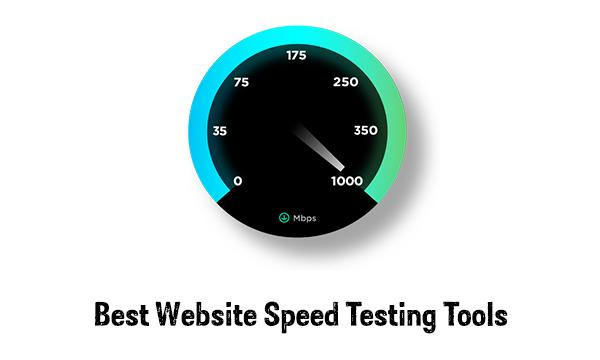 Best Website Speed Testing Tools