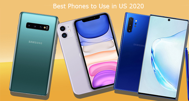 Best Phones to Use in US 2020
