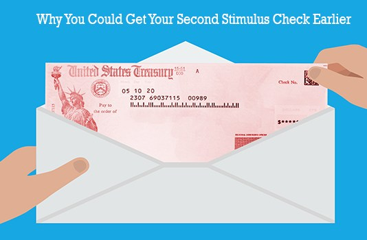 Why You Could Get Your Second Stimulus Check Earlier
