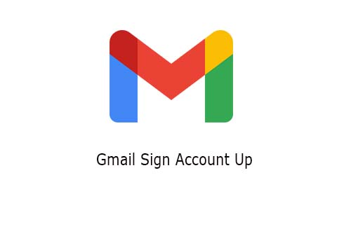 Gmail Sign Account Up